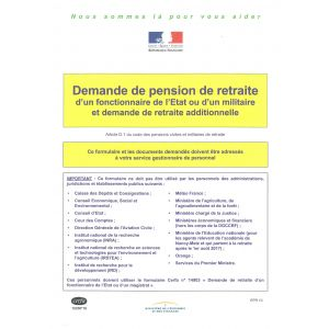 Demande de pension de retraite d'un fonctionnaire de l'Etat ou d'un militaire er demande de retraite additionnelle